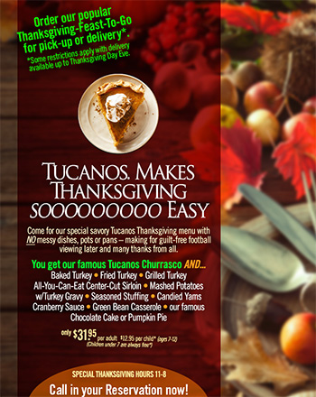 Tucanos Thanksgiving Special