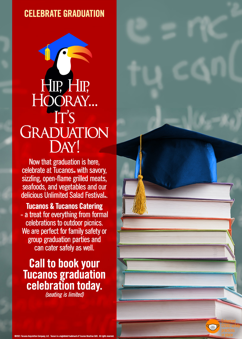 Celebrate Graduation at Tucanos